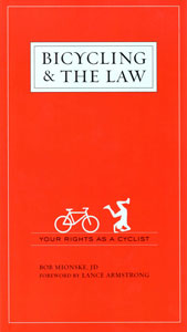 Bicycling and the Law